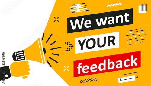 Obraz na plátně We want your feedback, promotion with loudspeaker, advertising marketing concept