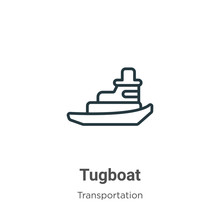 Tugboat Outline Vector Icon. Thin Line Black Tugboat Icon, Flat Vector Simple Element Illustration From Editable Transportation Concept Isolated Stroke On White Background