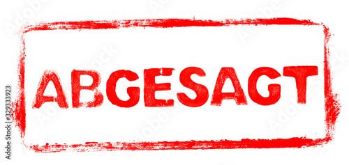 Roter Stempel Rahmen: Veranstaltung Abgesagt / Absage Canvas Print