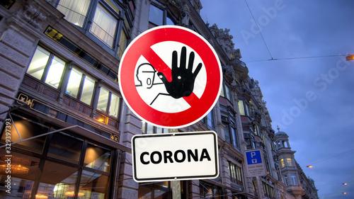 Leinwand Poster Strassenschild gesperrter Bereich für das Corona Virus