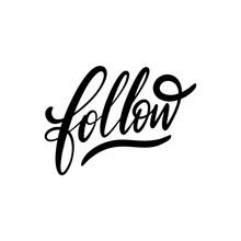 Follow Word. Hand Drawn Motiva...