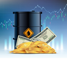Barrel Of Crude Oil, Dollar Currency And Gold Coins