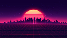 Retro Futuristic Synthwave Retrowave Styled Night Cityscape With Sunset On Background. Cover Or Banner Template For Retro Wave Music. Vector Illustration.