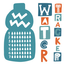 Water Tracker Balance Vector Card Calendar. Hand Drawn Weekly Habit Blank. Stylized Doodle Lettering On The Bottle For Print, Dairy And Bullet Journal.