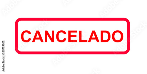Fotomural Red sign in spanish or portuguese letters with the information (Evento) cancelad