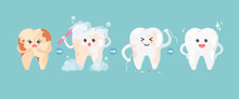 Cute Tooth Characters In Flat Style. Step Of Cleaning Teeth Stains. From Unhealthy Teeth To Healthy Teeth.