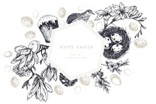 Easter Greeting Card. Hand Drawn Vector Banner. Egg, Nest, Cake, Willow Branch, Quail, Hydrangea, Tulip, Magnolia, Hyacynth, Lilac. Vintage Engraved Spring Holiday Decoration. Traditional Retro Icons