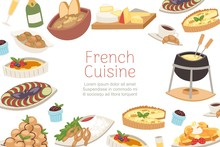 French Cuisine, National Menu Of France Food For Restaurant Cartoon Banner Vector Illustration. Frenchman Dishes With Wine, Cheese, Frog Legs And Gourmets Cuisine.