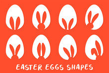 Easter Eggs Shapes With Bunny ...