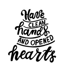 Have Clean Hands And Opened He...