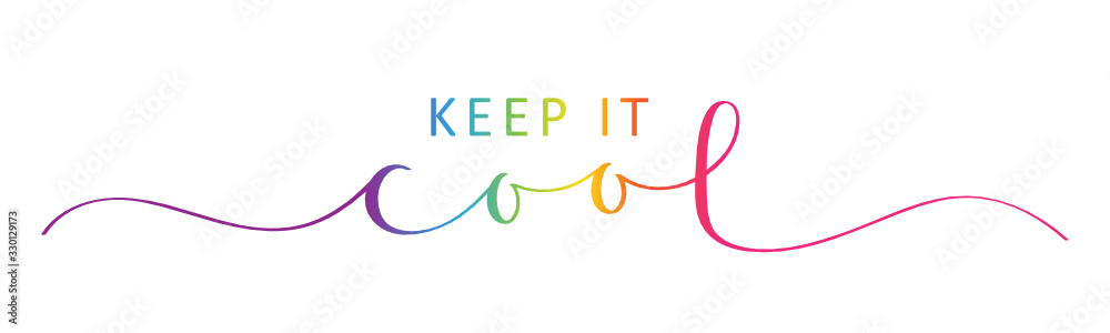 Fototapeta KEEP IT COOL vector rainbow-colored brush calligraphy banner with swashes