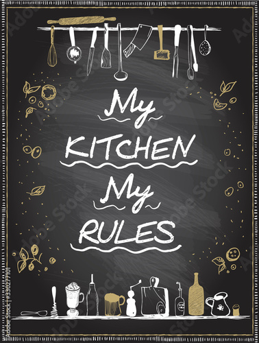 Cuadros en Lienzo My kitchen, my rules, vector lettering quote card on a chalkboard