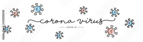 Fototapety, obrazy: Coronavirus handwritten typography lettering text line design COVID 19 colorful virus draw white isolated background banner