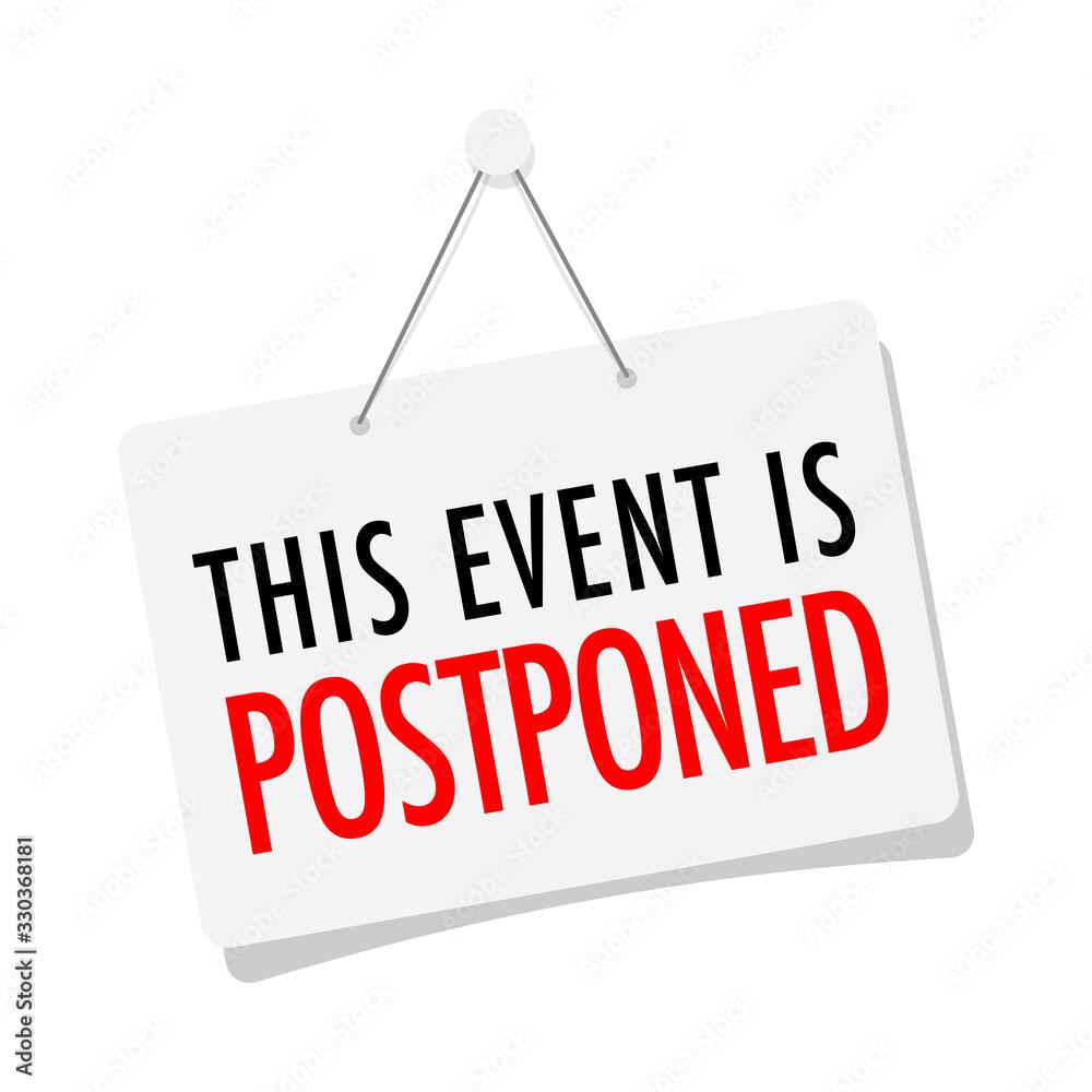 Fototapeta This event is postponed