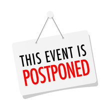 This Event Is Postponed