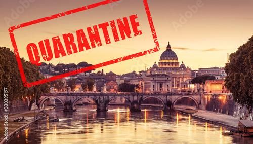 Obraz COVID-19 coronavirus in Italy, stamp Quarantine in photo of Rome and Vatican City. Italian tourist attractions closed due to novel corona virus outbreak. - fototapety do salonu