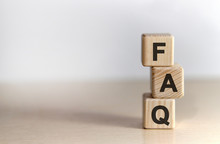 FAQ - Text On Wooden Cubes, On Wooden Background