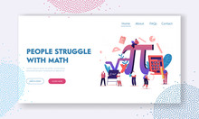 Math Science Landing Page Template. Tiny Students Characters In Lab Or School Class Learning Mathematics At Huge Sign Pi. People Gaining Education And Writing Formulas. Cartoon Vector Illustration