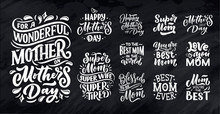 Set Of Mother's Day Lettering For Gift Card. Vintage Typography, Great Design For Any Purposes. Modern Calligraphy Banner Template. Celebration Quotes. Handwritten Text Postcard. Vector Illustration