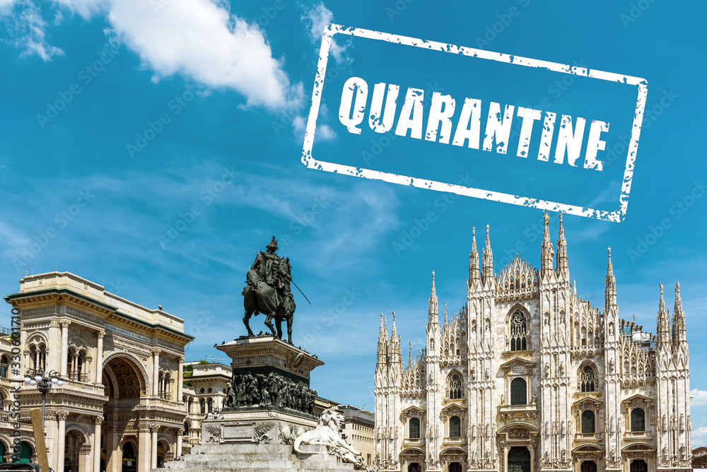 Fototapeta COVID-19 coronavirus in Italy, text Quarantine in photo of Milan. Italian tourist landmarks closed due to novel corona virus outbreak.