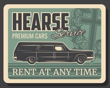 Hearse Car Service Vector Design Of Funeral, Burial Or Cremation. Memorial Ceremony Cadillac With Coffin Or Casket, Rose Flower Wreath, Cross And Black Ribbons, Ceremonial Vehicle Rental Poster