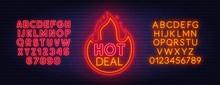 Hot Deal Neon Sign. Neon Alpha...