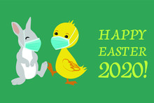 Easter Bunny And Duck Wearing Face Masks Against Covid-19 And Giving Foot Shake. Easter Greeting Card. Coronavirus Alert For 2020.