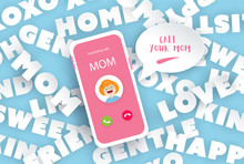 Calling Mom With Messages Of Love. Happy Mother's Day With Smartphone Design.