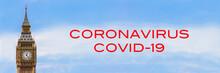 Big Ben, London, England Panorama Web Banner With Coronavirus COVID-19 Text