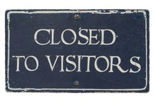 Closed To Visitors Sign Isolat...