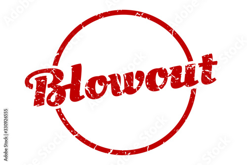 blowout sign. blowout round vintage grunge stamp. blowout Wallpaper Mural