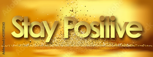 Stay Positive in golden stars background фототапет