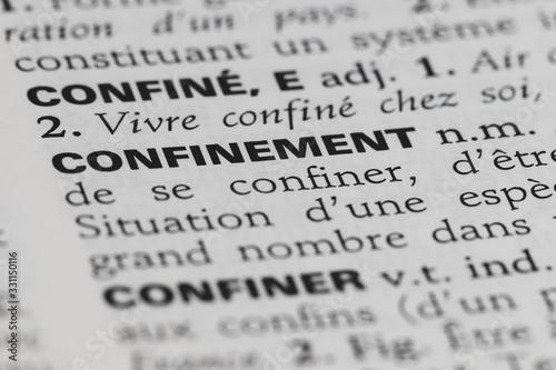 Fotografiet Confinement - définition du mot dans le dictionnaire français