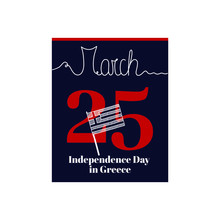 Calendar Sheet, Vector Illustration On The Theme Of Independence Day In Greece On March 25. Decorated With A Handwritten Inscription - MARCH And Stylized Linear Flag Of Greece.