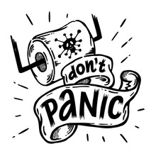 Don't Panic Print Vector. Linear Style Sign For Mobile Concept And Web Design. Symbol Illustration. Business Design With Toilet Paper. Flat Clipart On White Background.