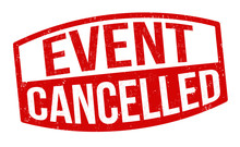 Event Cancelled Sign Or Stamp