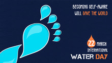 Water Day Awareness Banner Of Liquid Footprint