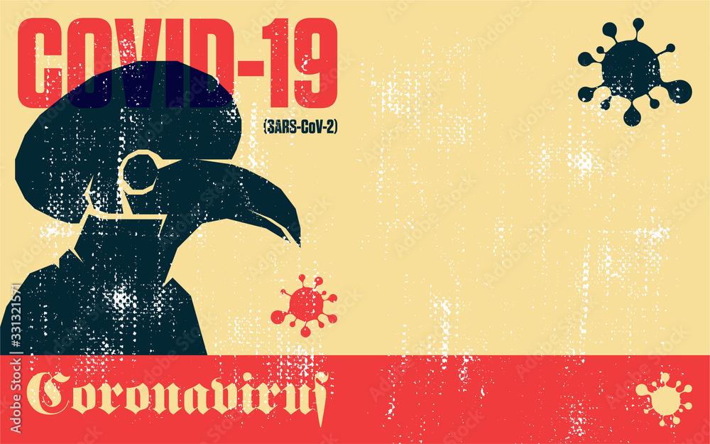 Fototapeta Coronavirus. Covid-19. Coronavirus quarantine vector vintage poster of plague doctor mask.
