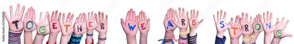Fototapeta Children Hands Building Colorful Word Together We Are Strong. White Isolated Background