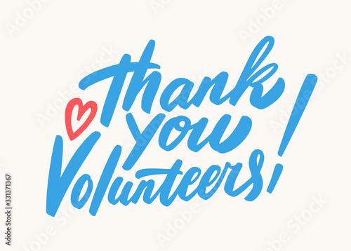 Valokuvatapetti Thank you volunteers. Vector lettering.