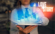 Text sign showing Love Story. Business photo showcasing it is something such as a novel or movie about a love affair