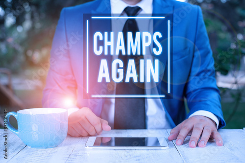 Photo Writing note showing Champs Again