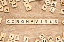 "The Word ""Coronavirus"" Spelt O..."