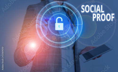 Text sign showing Social Proof. Business photo text informational social influence Psychological Social phenomenon