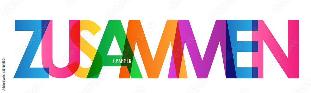 Fototapeta Typografie vektor ZUSAMMEN