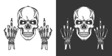 Original Monochrome Vector Illustration In Vintage Style. Skull With Eyes With Two Hands With The Middle Finger Extended.