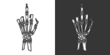 Original Monochrome Vector Illustration In Retro Style. A Skeleton Hand With The Middle Finger Raised.