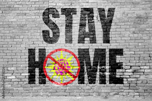Stay Home and Stop the Virus Graffitti Fototapete