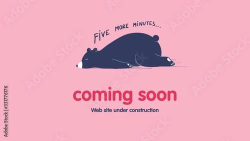 Obraz Page under construction template. Sleeping lazy bear. Coming soon web page design. Cartoon vector flat illustration. - fototapety do salonu