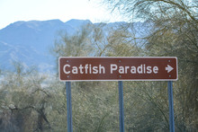 Catfish Paradise Sign At The Topock Marsh In Mohave County, Arizona USA